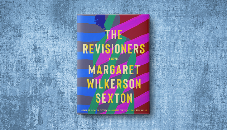 'The Revisioners' Is a Stunning Thriller Spanning Two Generations of Strong Southern Women